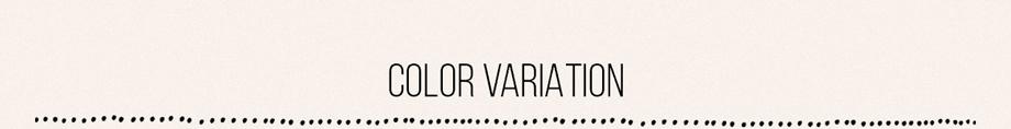 カラーバリエーション COLOR VARIATION
